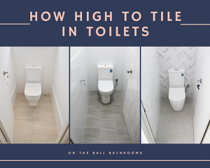 How High to Tile in Toilets