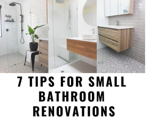 7 Tips For Small Bathroom Renovations