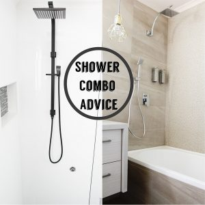 Shower Combo Advice