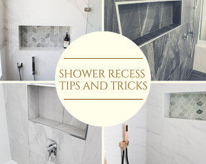 Shower Recess Tips and Tricks