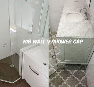 Nib Wall V Shower Gap