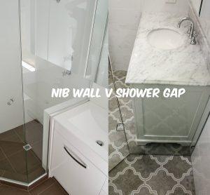 nib wall vs shower gap