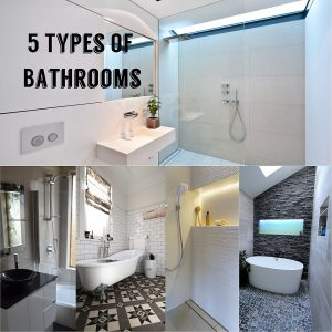 5 Types Of Bathroom Renovations