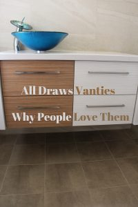 All Draws Vanity | Why People Love Them
